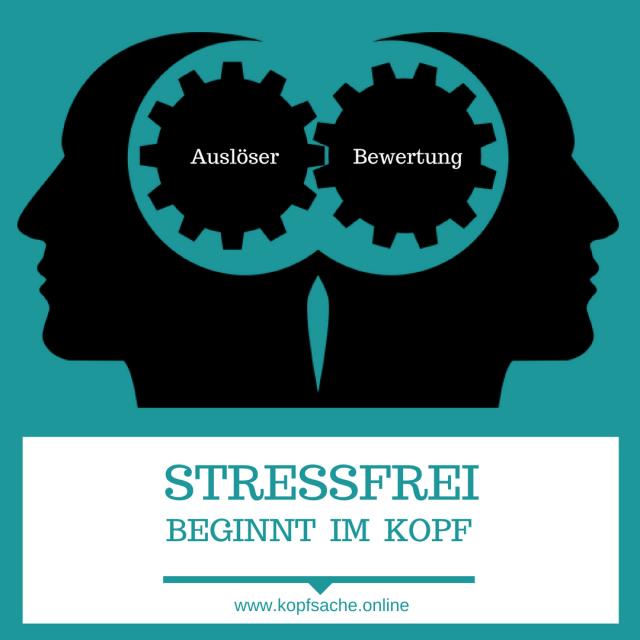 Stress wird zwar durch äußere Reize ausgelöst - unsere Reaktion ist jedoch VOR ALLEM von einem anderen Faktor abhängig: Unserer Bewertung