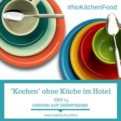 Mit etwas Kreativität lassen sich viele Gerichte ganz ohne Küche auf dem Hotelzimmer zubereiten. In diesem Beitrag findest du Tipps und Rezeptideen.